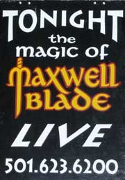Maxwell Blade Magic Show in Hot Springs